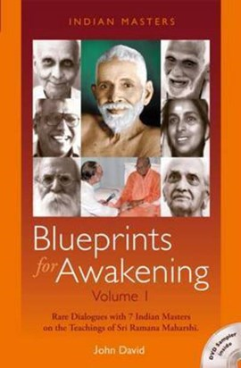 Blueprints for Awakening -- Indian Masters (Volume 1) by John David
