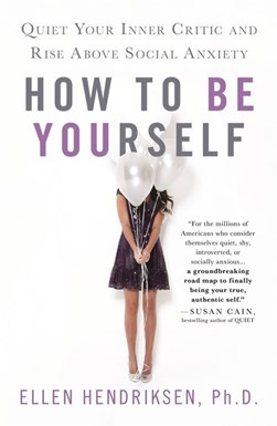 How To Be Yourself P/B by Ellen Hendriksen