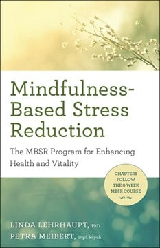 Mindfulness-based stress reduction by Linda Lehrhaupt