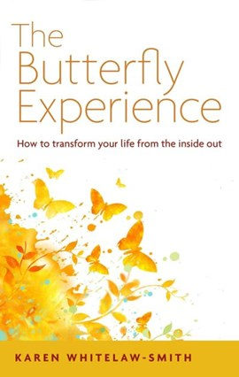 The butterfly experience by Karen Whitelaw-Smith