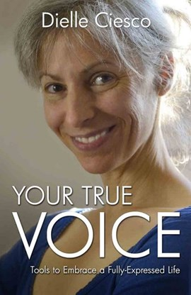Your true voice by Dielle Ciesco
