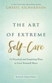 The art of extreme self-care