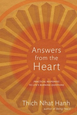 Answers from the heart by Nha¦Ôét Hanh