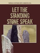 Let the standing stones speak