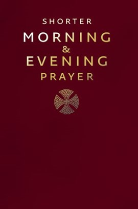 Shorter morning and evening prayer by