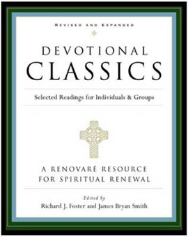 Devotional classics by Richard J Foster