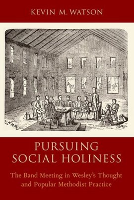Pursuing social holiness by Kevin M Watson