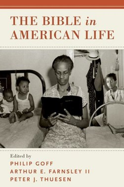 The Bible in American life by Philip Goff