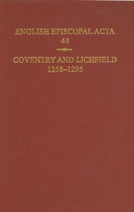 Coventry and Lichfield, 1258-1295 by Jeffrey H. Denton