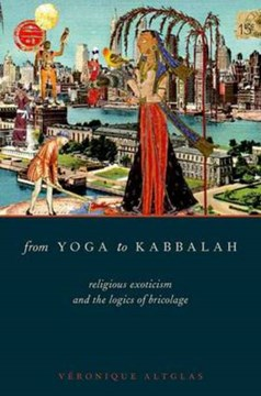 From yoga to Kabbalah by Véronique Altglas