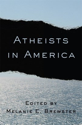 Atheists in America by Melanie Brewster