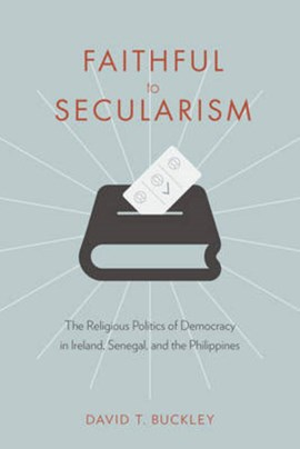 Faithful to secularism by David Buckley