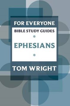 Ephesians by N. T Wright