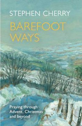 Barefoot ways by Stephen Cherry