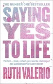Saying yes to life