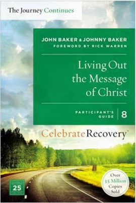 Living out the message of Christ by John Baker