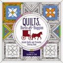 Quilts, Barns and   Buggies Adult Coloring Book