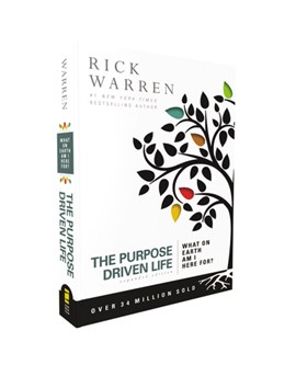 Book cover of The Purpose Driven Life by Pastor Rick Warren