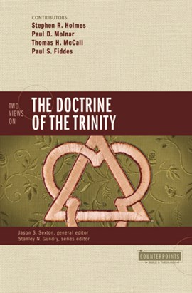 Two views on the doctrine of the Trinity by Stephen R. Holmes
