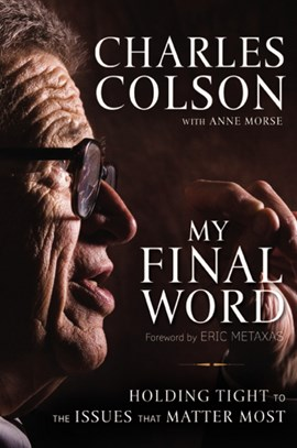 My final word by Charles W. Colson
