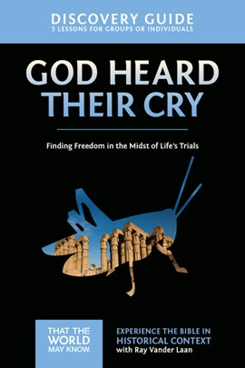 God heard their cry by Ray Vander Laan
