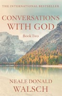 Conversations with God. Book 2 Uncommon dialogue