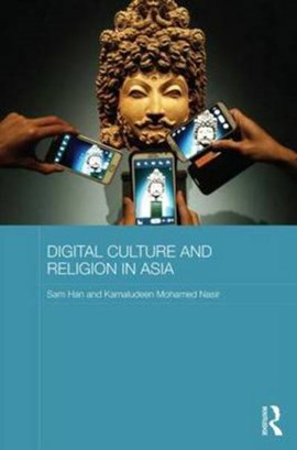 Digital culture and religion in Asia by Sam Han