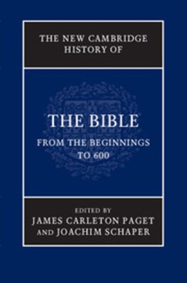 The new Cambridge history of the Bible by James Carleton Paget