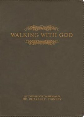 Walking with God by Dr Charles F Stanley