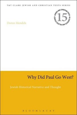 Why did Paul go west? by Doron Mendels