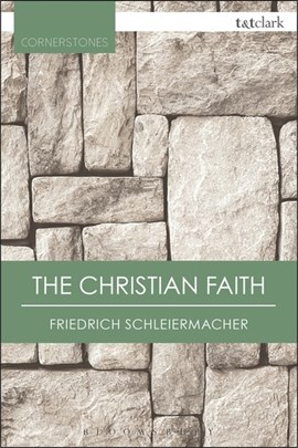 The Christian faith by Friedrich Schleiermacher