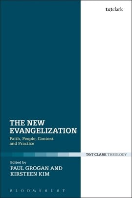 The new evangelization by Kirsteen Kim