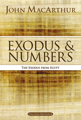 Exodus and numbers by John F. MacArthur