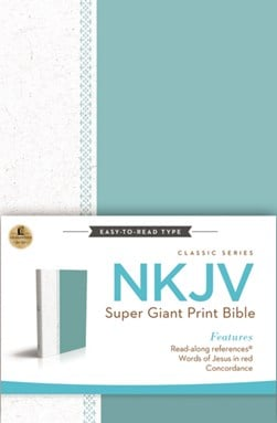 NKJV super giant print Bible by Thomas Nelson
