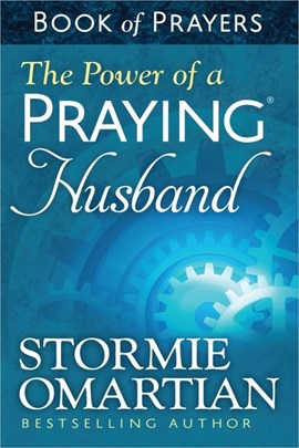 The Power of a Praying¬ Husband Book of Prayers by Stormie Omartian