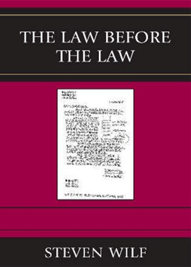 The Law Before the Law by Steven Wilf