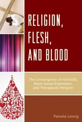 Religion, flesh, and blood by Pamela Leong
