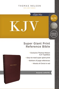 KJV, Reference Bible, Super Giant Print, Leather-Look, Burgundy, Red Letter Edition, Comfort Print by Thomas Nelson