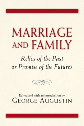 Marriage and family by George Augustin