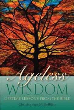Ageless wisdom by Christopher M. Bellitto