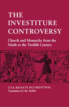 The Investiture Controversy by Uta-Renate Blumenthal