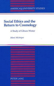 Social ethics and the return to cosmology by Moni McIntyre