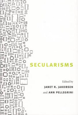 Secularisms by Janet R. Jakobsen