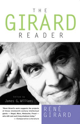 The Girard reader by René Girard