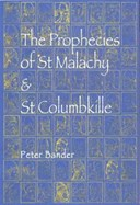 Prophecies of St. Malachy and St. Columbkille