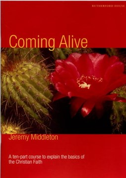 Coming alive by Jeremy Middleton