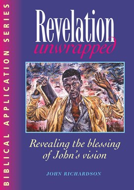 Revelation unwrapped by John Richardson