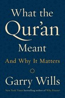 What the Quran meant and why it matters