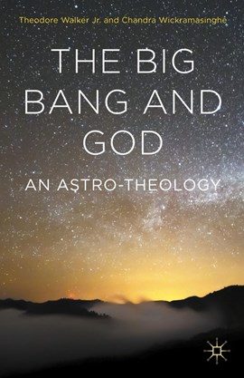 The big bang and God by Chandra Wickramasinghe