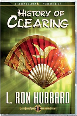 History of Clearing by L Ron Hubbard